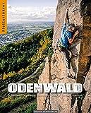 Kletterführer Odenwald: Klettern in Schriesheim, Ziegelhausen, Stiefelhütte, Lautertal, Heubach und Hainstadt