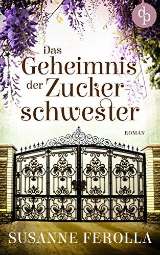 Buchseite und Rezensionen zu 'Das Geheimnis der Zuckerschwester' von Susanne Ferolla