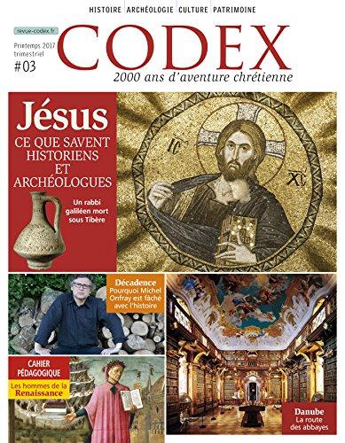 Codex : Jésus ce que savent les historiens et les archéologues