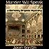 Murder Will Speak (Berkeley Brigade mysteries Book 1)