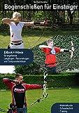 Bogenschießen für Einsteiger - das Lehrbuch auf DVD-ROM inkl. pdf-Buch