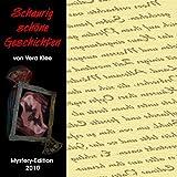 Schaurig schöne Geschichten - Mystery-Edition 2010