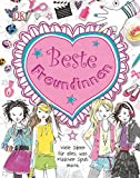 Beste Freundinnen: Viele Ideen für alles, was Mädchen Spaß macht