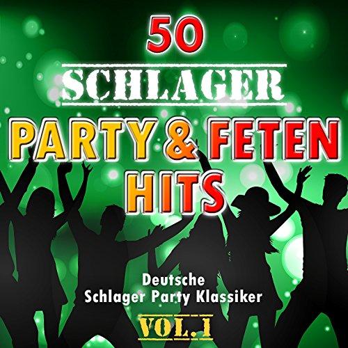 50 Schlager Party - und Fetenh...