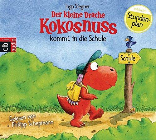(Der kleine Drache Kokosnuss kommt in die Schule (Die Abenteuer des kleinen Drachen Kokosnuss, Band 1))