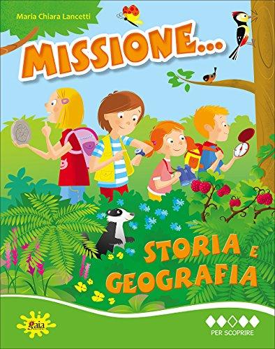 Missione. storia e geografia. Per la Scuola elementare: 3