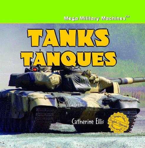 Tanks/Tanques (Mega Military Machines / Megamaquinas Militares) por Catherine Ellis
