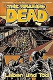 The Walking Dead 24: Leben und Tod - Robert Kirkman