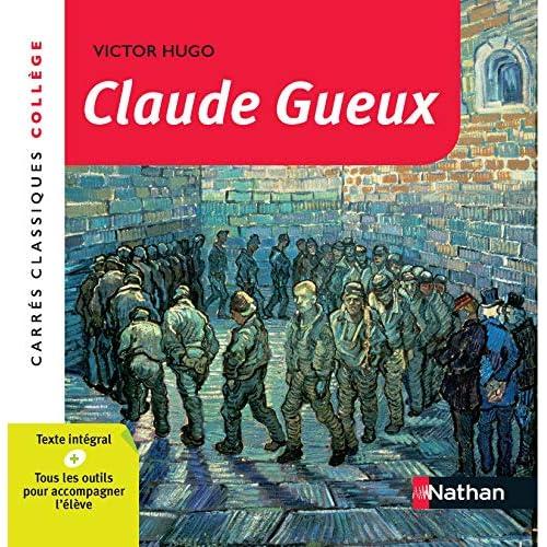 Claude Gueux - Hugo