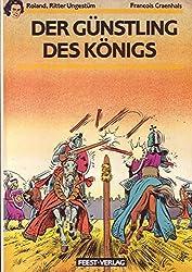 Roland, Ritter Ungestüm Nr. 14 Der Günstling des Königs