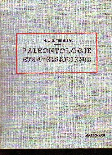 H. Termier,... G. Termier,... Paléontologie stratigraphique