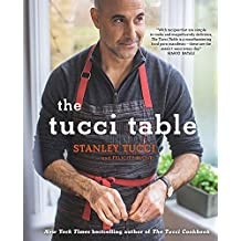 The Tucci Table by Stanley Tucci