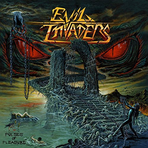 Pulses Of Pleasure by Evil Invaders