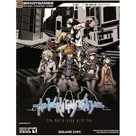 The World Ends with You (Official Strategy Guides (Bradygames))