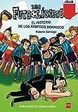 Image de El misterio de los árbitros dormidos (Kindle) (Los Futbolísimos)