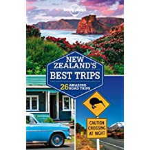 Lonely Planet New Zealand\'s Best Trips (Travel Guide)