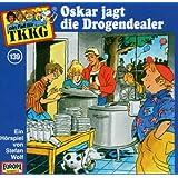 TKKG - Folge 139: Oskar jagt die Drogendealer