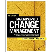 (MAKING SENSE OF CHANGE MANAGEMENT: A COMPLETE GUIDE TO THE MODELS, TOOLS AND TECHNIQUES OF ORGANIZATIONAL CHANGE - IPS ) BY CAMERON, ESTHER{AUTHOR}Paperback