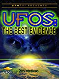 UFOTV Presents: UFOs the Best Evidence - The Visitors [OV]
