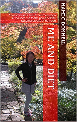 Me and Diet: My continuous self-experimentation introduces me to the power of the building blocks of nutrition (English Edition) (Guinea Block)