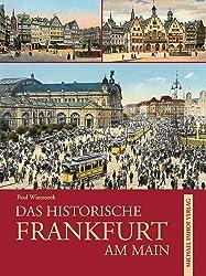 Das historische Frankfurt am Main: Bilder erzählen
