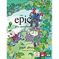 The Epic Eco-Inventions (Voices of Future Generations International Children