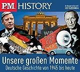 P.M - HISTORY - Unsere großen Momente - Deutsche Geschichte von 1945 bis heute, 5 CDs -