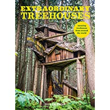 Extraordinary Treehouses 2018 Wall Calendar (Calendars 2018)