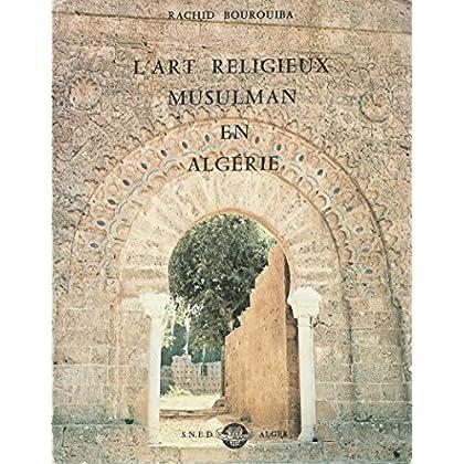 L'Art religieux musulman en Algérie