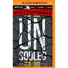 UnSouled (Unwind) by Neal Shusterman (2015-11-03)
