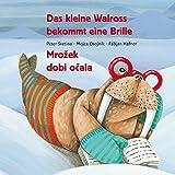 Die besten Buch für 7 Jährige - Das kleine Walross bekommt eine Brille: Mrožek dobi Bewertungen