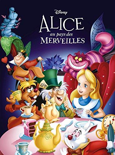 ALICE AU PAYS DES MERVEILLES - Disney cinéma: L'histoire du film