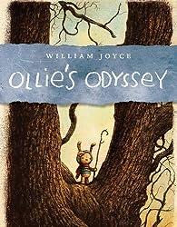 Ollie's Odyssey by William Joyce (2016-04-12)
