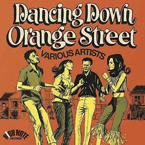 Dancing Down Orange Street (Ex...
