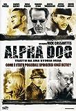 alpha dog dvd sell [Italia]