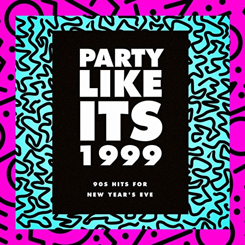 (90s Hits for New Year's Eve) ()