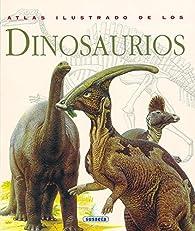 Atlas Ilustrado De Los Dinosaurios par David Norman