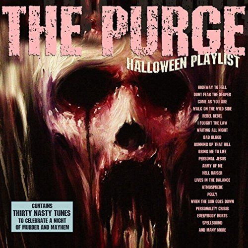 The Purge - Halloween Playlist