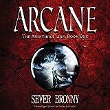 Arcane: The Arinthian Line, Book One