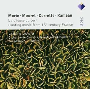 Jean Joseph Mouret - Jean Baptiste Morin : Musiques de chasse et fanfares