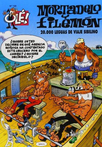 20.000 leguas de viaje sibilino (Olé! Mortadelo 120) (Bruguera Clásica) por F. (Ibañez Talavera, Franci Ibañez