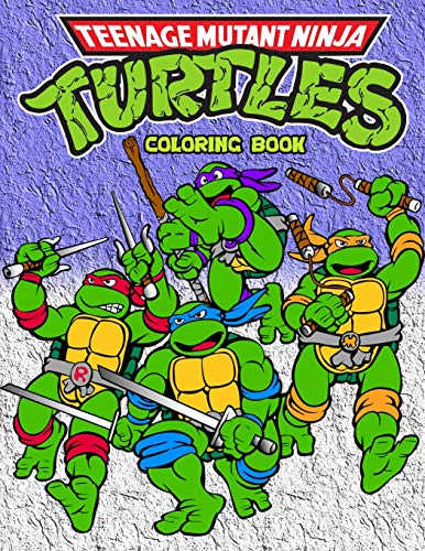 Teenage Mutant Ninja Turtles Coloring Book: Coloring Book for Kids and Adults