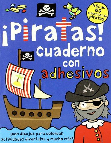 ¡Piratas!: Cuaderno de actividades con adhesivos (Libros juego)