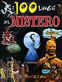 100 Luoghi Del Mistero (I)
