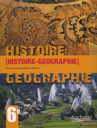 Histoire-Géographie 6e par Vincent Adoumié, Collectif