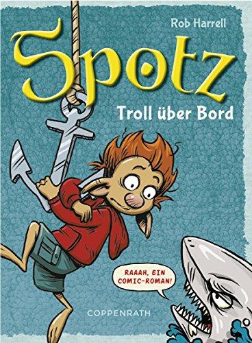 Spotz (Band 3): Troll über Bord