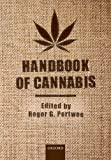 Handbook of Cannabis (Handbooks in Psychopharmacology)