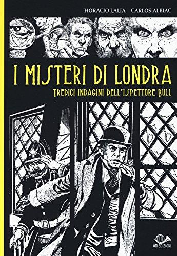 I misteri di Londra. Tredici indagini dell'ispettore Bull