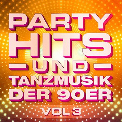 Partyhits und Tanzmusik der 90er, Vol. 3