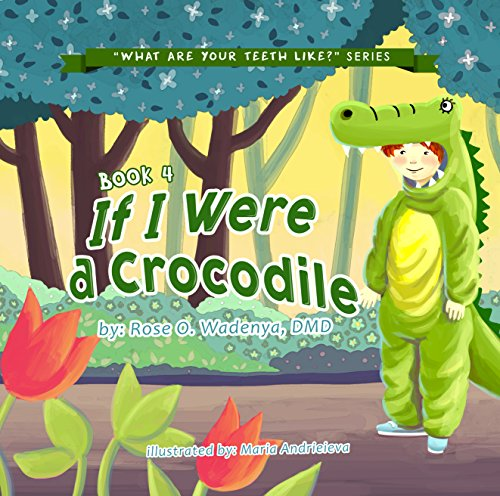 if-i-were-a-crocodile-what-are-your-teeth-like-book-4-english-edition